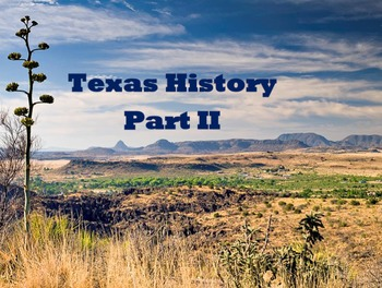 Texas History PowerPoint - Part II