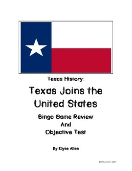 Texas History:  Texas Joins the United States
