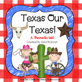 Texas Our Texas: Thematic Unit Grades 1-3