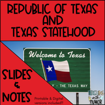 Texas Statehood POWERPOINT & NOTES