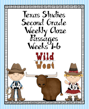 Texas Studies  Weekly Cloze Passages Second Grade Weeks 1-6