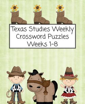 Texas Studies Weekly Crossword Puzzles Weeks 1-8