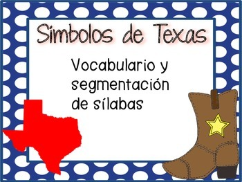 Texas Symbols Vocabulary & Syllable Segmentation (SPANISH)