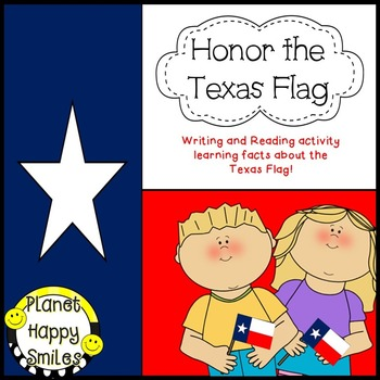 Texas Writing Activity ~ Texas Flag Facts,  Planet Happy Smiles