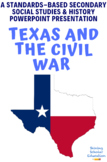 Texas and the Civil War Powerpoint presentation