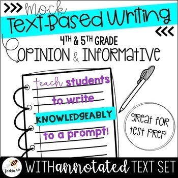Text Based Writing (4th & 5th Grade - Informative & Opinio