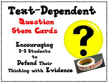 Text-Dependent Question Stem Cards for Close Reading in Gr