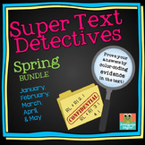 Text Detectives- Find the Text Evidence Spring BUNDLE! (Ja