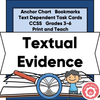 Text Evidence Anchor Chart, Bookmarks, and Prompts