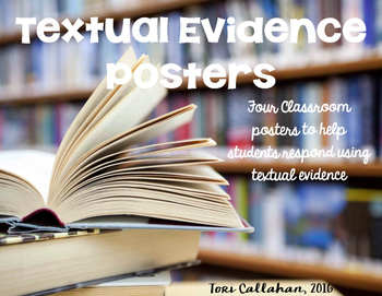 Text Evidence Class Posters