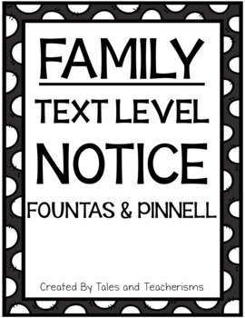 Text Level Notice (Fountas and Pinnell XYZ)