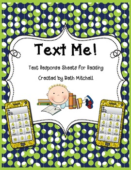 Text Me! Reading Response Sheets