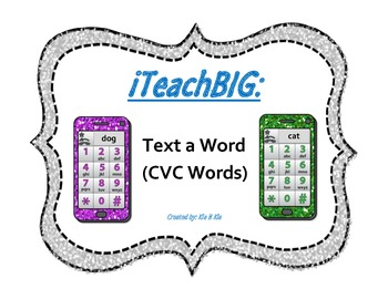 Text a Word     (CVC Words)