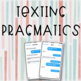 Texting Pragmatics