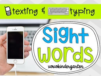 Texting and Typing Sight Words - Word Work