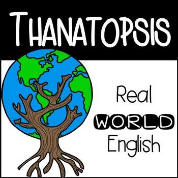 Thanatopsis Real World English + Informational Text + Clos