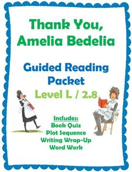 Thank You, Amelia Bedelia Reading Packet