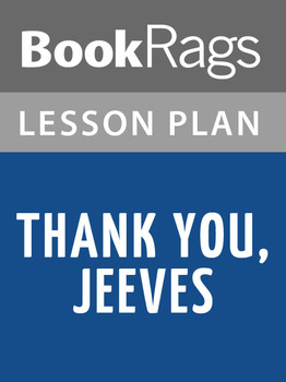 Thank You, Jeeves Lesson Plans