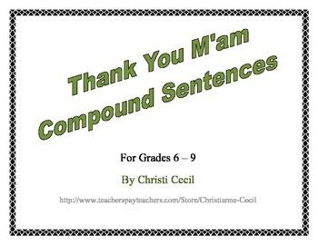 Thank You M'am Compound Sentence Sort