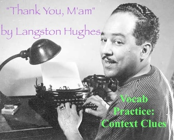 """""""Thank You, M'am"""" by Langston Hughes - Vocabulary Practice"""
