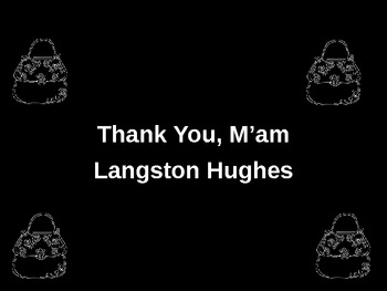 Thank You, M'am by Langston Hughes PowerPoint