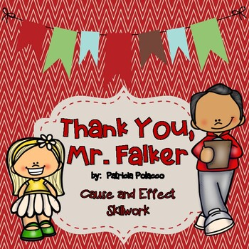 Thank You, Mr. Falker: Cause and Effect Skillwork