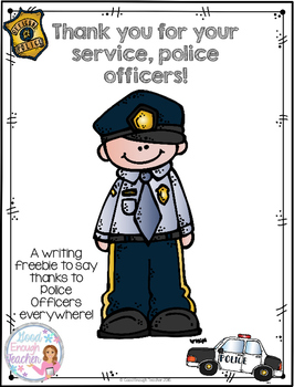 Thank you, Police! (A writing freebie!)
