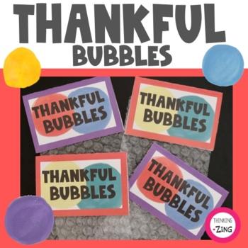 Thankful Bubbles- Gratitude Activity