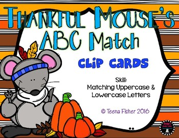 Thankful Mouse ABCs Thanksgiving Fall Alphabet Clip Cards