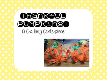 Thankful Pumpkin Craftivity