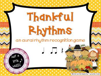Thankful Rhythms -- An Aural Rhythm Recognition Game {ta t