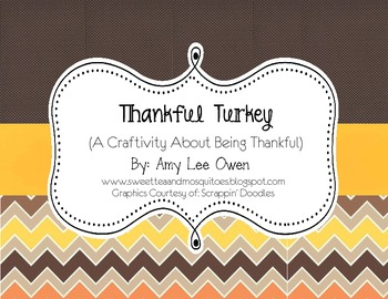 Thankful Turkey (A Craftivity About Being Thankful)