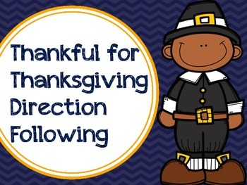 Thankful for Thanksgiving Direction Following