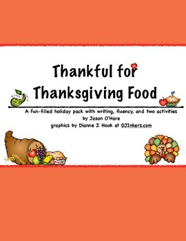 Thankful for Thanksgiving Writing and Activity Pack