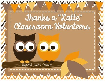 "Thanks a ""Latte"" Classroom Volunteers!"