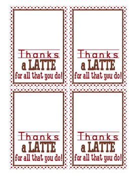 Thanks a Latte gift card handouts