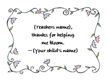 Teacher Appreciation - Thanks for Helping Me Bloom