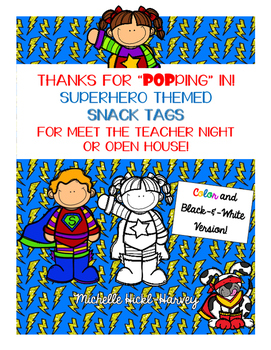 """Thanks for """"popping"""" in! Snack Tags for Meet the Teacher N"""