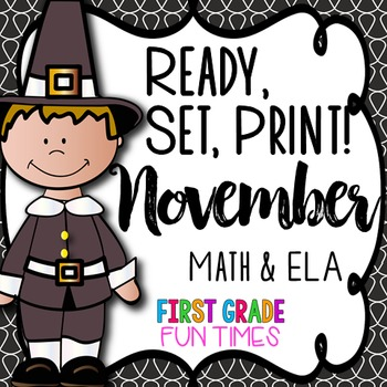 Thanksgiving Activities Ready, Set, Print ELA and Math