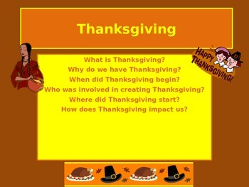 The Who, What, When, Why, Where and How about Thanksgiving