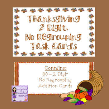 Thanksgiving 2 Digit No Regrouping Task Cards