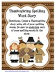 Thanksgiving - 2 Spelling & 2 Writing Activities/Centers