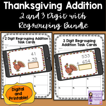Thanksgiving 2 and 3 Digit Addition with Regrouping Task C