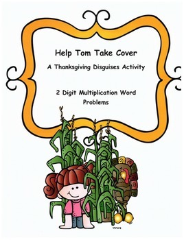 Thanksgiving Math Word Problems Activity: 2-digit Multiplication