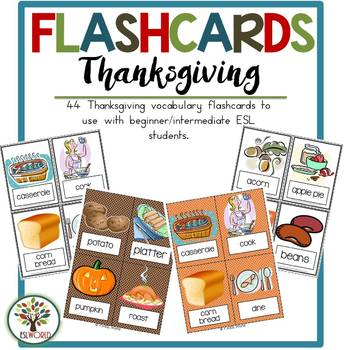Thanksgiving {40 Flashcards & Games} ESL Adults & Grades 4-6
