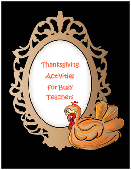 Thanksgiving Activities for Busy Teachers