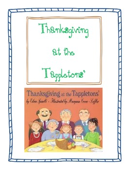 Thanksgiving At The Tappletons' Common Core Comprehension Pack