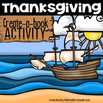 The First Thanksgiving Create a Book Activity