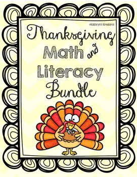 Thanksgiving Bundle: Math & Literacy Activities!