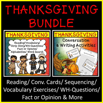 Thanksgiving BUNDLE Reading, Writing & Conversation